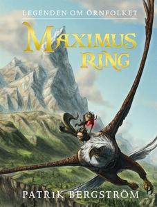 Maximus ring (e-bok) av Patrik Bergström, Filip