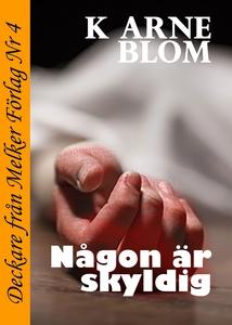 Någon är skyldig (e-bok) av K. Arne Blom