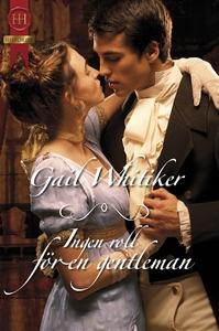 Ingen roll för en gentleman (e-bok) av Gail Whi