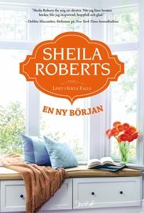 En ny början (e-bok) av Sheila Roberts