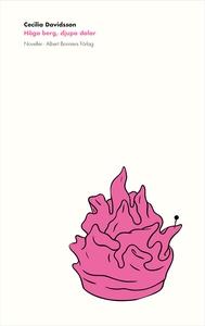 Höga berg, djupa dalar (e-bok) av Cecilia David