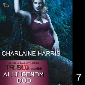 Allt igenom död (ljudbok) av Charlaine Harris