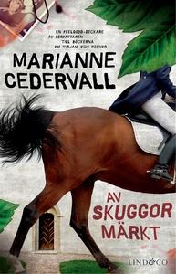 Av skuggor märkt (e-bok) av Marianne Cedervall