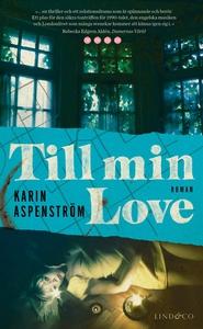 Till min Love (e-bok) av Karin Aspenström