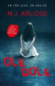 Ole dole (e-bok) av M.J. Arlidge