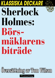 Sherlock Holmes: Börsmäklarens biträde (e-bok)
