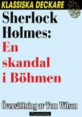 Sherlock Holmes: En skandal i Böhmen