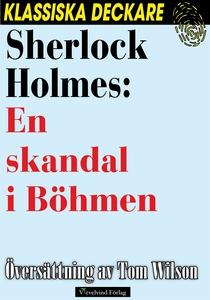Sherlock Holmes: En skandal i Böhmen (e-bok) av