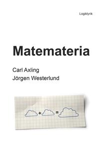 Matemateria (e-bok) av Carl Axling, Jörgen West
