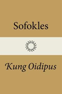 Kung Oidipus (e-bok) av Sofokles , Sofokles