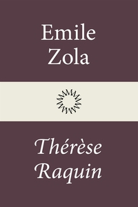 Thérèse Raquin (e-bok) av Émile Zola