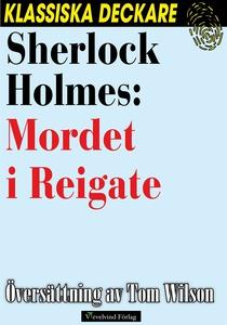 Sherlock Holmes: Mordet i Reigate (e-bok) av Ar