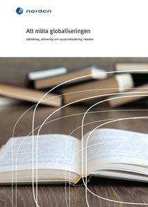 Att möta globaliseringen : Utbildning, aktiveri