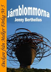 Järnblommorna (e-bok) av Jenny Berthelius