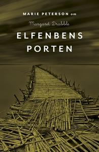 Om Elfenbensporten av Margaret Drabble (e-bok)