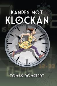 Kampen mot klockan / Lättläst (ljudbok) av Toma