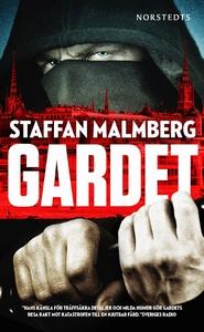 Gardet (e-bok) av Staffan Malmberg