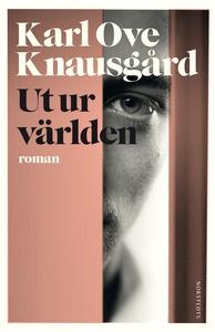 Ut ur världen (e-bok) av Karl Ove Knausgård