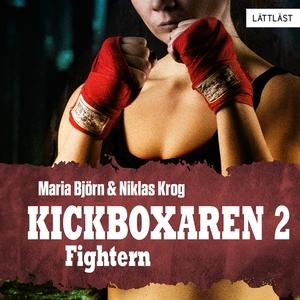 Fightern – Kickboxaren 2 (ljudbok) av Niklas Kr
