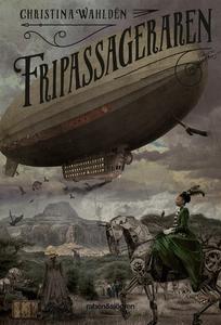 Fripassageraren (e-bok) av Christina Wahldén