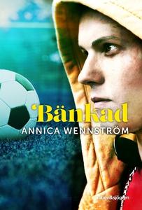 Bänkad (e-bok) av Annica Wennström