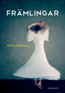 Främlingar (e-bok) av Riikka Pulkkinen