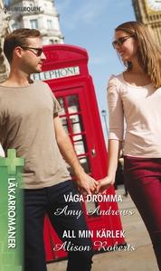Våga drömma /All min kärlek (e-bok) av Amy Andr