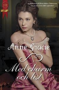 Med charm och list (e-bok) av Anne Gracie