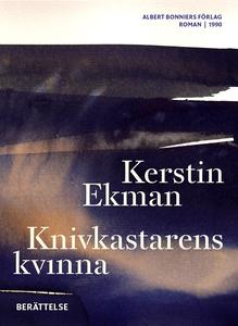 Knivkastarens kvinna : Berättelse (e-bok) av Ke