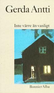 Inte värre än vanligt : Noveller (e-bok) av Ger