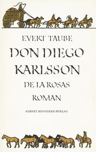 Don Diego Karlsson de la Rosas roman (e-bok) av