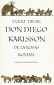 Don Diego Karlsson de la Rosas roman