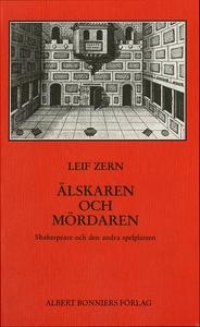 Älskaren och mördaren : Shakespeare och den and