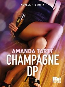Champagne DP (e-bok) av Amanda Tartt