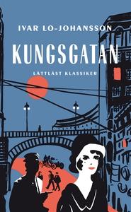 Kungsgatan / Lättläst (e-bok) av Ivar Lo-Johans
