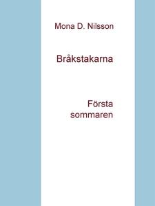 Bråkstakarna: Första sommaren (e-bok) av Mona D