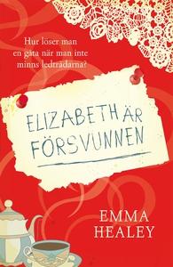 Elizabeth är försvunnen (e-bok) av Emma Healey