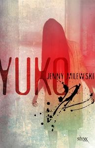 Yuko (e-bok) av Jenny Milewski