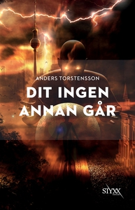 Dit ingen annan går (e-bok) av Anders Torstenss