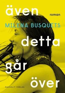 Även detta går över (e-bok) av Milena Busquets