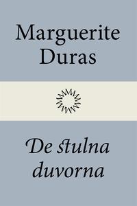 De stulna duvorna (e-bok) av Marguerite Duras