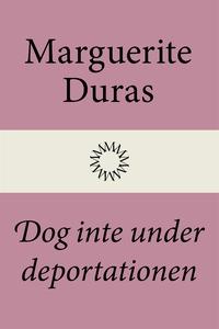 Dog inte under deportationen (e-bok) av Marguer