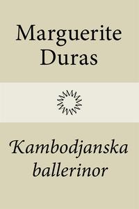 Kambodjanska ballerinor (e-bok) av Marguerite D
