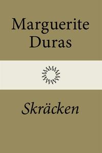 Skräcken (e-bok) av Marguerite Duras