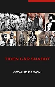 Tiden går snabbt (e-bok) av Govand Barawi