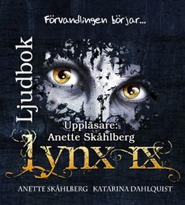 Lynx IX Förvandlingen börjar... (ljudbok) av An