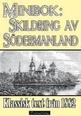Skildring av Södermanland år 1882