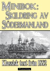 Skildring av Södermanland år 1882 (e-bok) av He