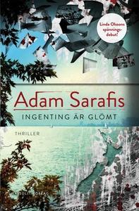 Ingenting är glömt (e-bok) av Adam Sarafis