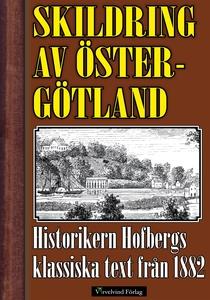 Skildring av Östergötland år 1882 (e-bok) av He